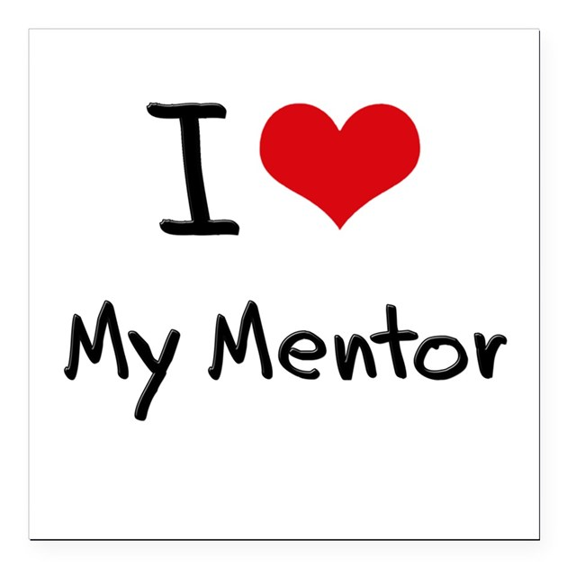i_love_my_mentor_square_car_magnet_3_x_3